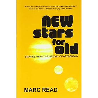 New Stars for Old: Stories from the History of Astronomy