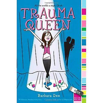 Trauma koningin
