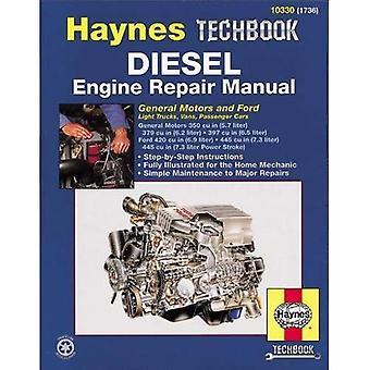 Haynes reparationshandbok för dieselmotor: General Motors och Ford