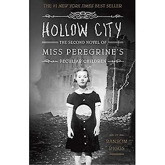 Ihåliga stad: Andra roman i Miss peregrines barn