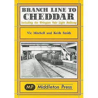 Branch Line to Cheddar (Branch Lines)