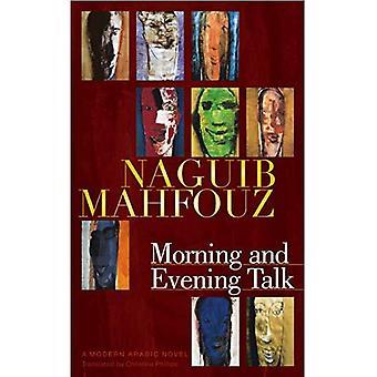 Mattina e sera Talk: un moderno romanzo arabo (letteratura araba moderna): un moderno romanzo arabo (letteratura araba moderna)