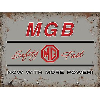 MGB, Safety Fast, Now With More Power - Large Metal Sign 400mm x 300mm (og)
