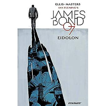 James Bond: Volume 2: Eidolon