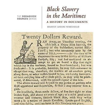 Black Slavery in the Maritimes (Broadview Sources� Series)