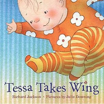 Tessa Takes Wing