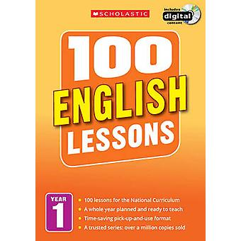 100 English Lessons - Year 1 - Year 1 by Jean Evans - 9781407127590 Book