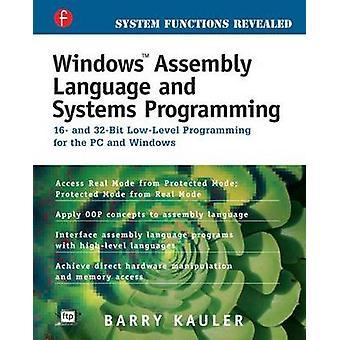 Systèmes de langage assembleur Windows Programming by Kauler & Barry