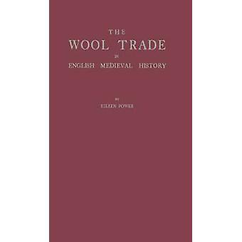 El comercio de la lana en Historia Medieval inglesa. por potencia y Eileen E.