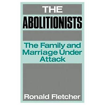 The Abolitionists by Fletcher & Ronald
