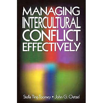Managing Intercultural Conflict Effectively by TingToomey & Stella