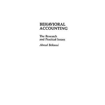 Behavioral Accounting The Research and Practical Issues by RiahiBelkaoui & Ahmed
