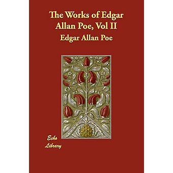 Teoksia Edgar Allan Poe Vol II jonka Poe & Edgar Allan
