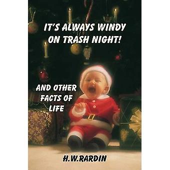 SON toujours venteux ON TRASH nuit et autres FACTS OF LIFE par Jennifer & H.W.