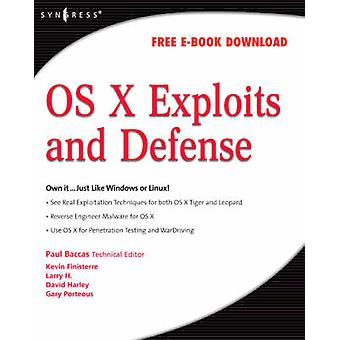OS X Exploits and Defense by Bensky