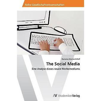 The Social Media by Imhof Ramona Marina