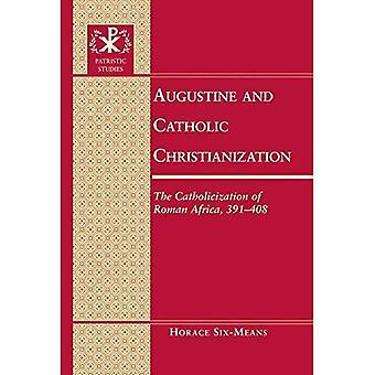 Agustín y cristianización católica