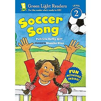 Soccer Song by Patricia Reilly Giff - Blanche Sims - 9780152065652 Bo
