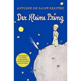 Der Kleine Prinz by Antoine De Saint-Exupery - Grete Leitgeb - Josef