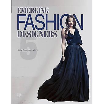Emerging Fashion Designers by Sally Congdon-Martin - 9780764348792 Bo