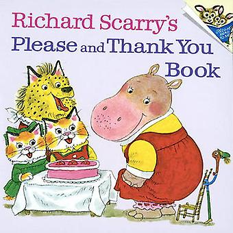 Richard Scarry's Please and Thank You Book by Richard Scarry - 978088