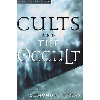 Cults and the Occult (4th) by Edmond C Gruss - 9780875520018 Book