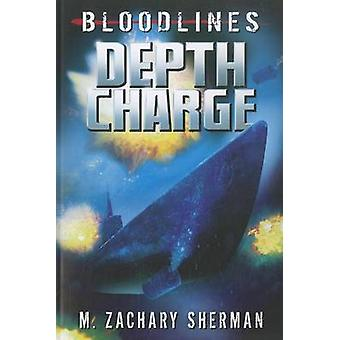 Depth Charge by Zachary Sherman - 9781434238764 Book