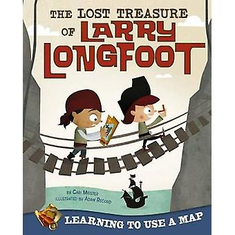 The Lost Treasure of Larry Lightfoot by Cari Meister - Adam Record -