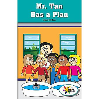 Mr. Tan Has a Plan by Jayden Coll-Seck - 9781508115786 Book