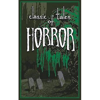 Classic Tales of Horror by Thunder Bay Press - Ernest Hibert - 978162