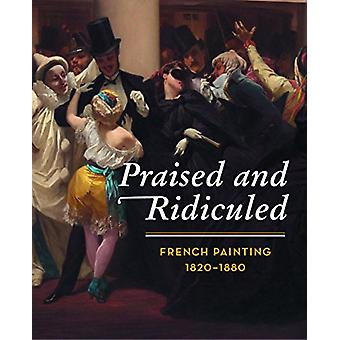 Praised and Ridiculed - French Painting 1820 - 1880 by Zuricher Kunstg