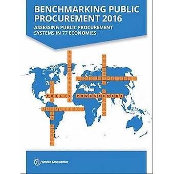 Benchmarking Public Procurement 2016 - Assessing Public Procurement Sy