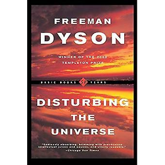 Disturbing the Universe (Série scientifique de la Fondation Sloan)