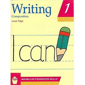 Writing Skills: Pupil's Book 1 (Primary writing skills (for the Middle East))