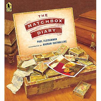 The Matchbox Diary by Paul Fleischman - Bagram Ibatoulline - 97807636