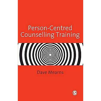 PersonCentred Counselling Training by Mearns & Dave