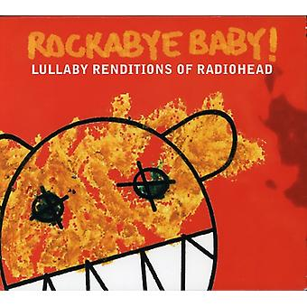 Rockabye Baby! - Lullaby Renditions of Radiohead [CD] USA import