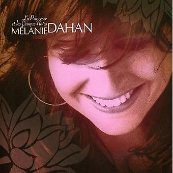 Melanie Dahan - La Princesse Et Les Croque-noter [CD] USA import