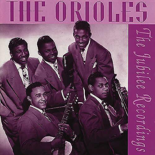 Orioles - Jubilee Recordings [CD] USA import