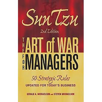 Sun Tzu  The Art of War for Managers by Gerald A. Michaelson & Steven W. Michaelson