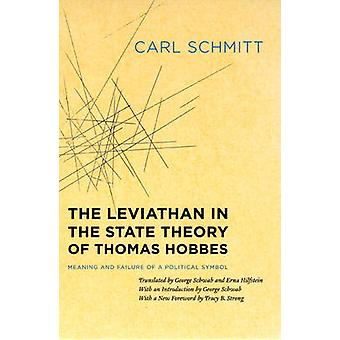 The Leviathan in the State Theory of Thomas Hobbes - Meaning and Failu