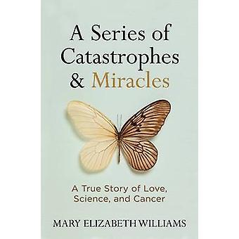 Une série de Catastrophes et des Miracles - une histoire vraie de l'amour - sciences