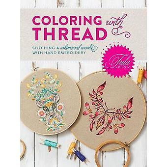 Tula rose coloriage avec fil - coutures un monde fantaisiste avec main