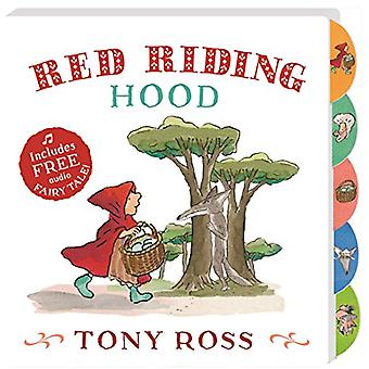 My Favourite Fairy Tale Board Book - Red Riding Hood by Tony Ross - 97
