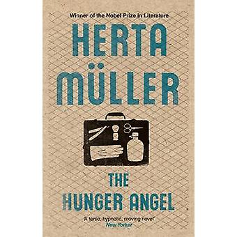 El ángel del hambre - una novela de Herta Muller - Philip Boehm - 9781846272