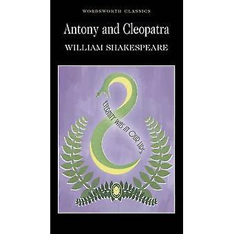 Antony and Cleopatra (New edition) by William Shakespeare - Cedric Wa