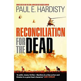 Reconciliation for the Dead by Paul E. Hardisty - 9781910633687 Book