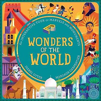 Wonders of the World - An Interactive Tour of Marvels and Monuments by