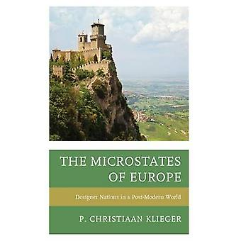 The Microstates of Europe - Designer Nations in a Post-Modern World by
