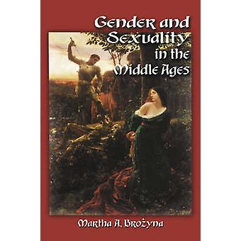 Gender and Sexuality in the Middle Ages - A Medieval Source Documents